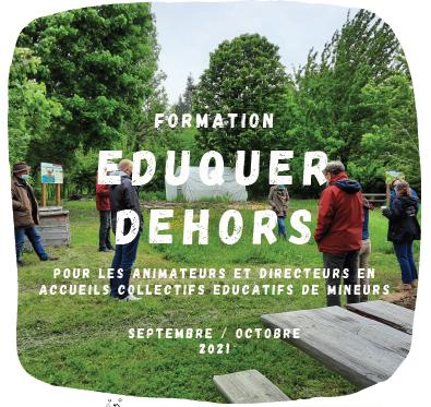 Formations «Eduquer dehors» à destination des animateurs en ACEMs – Septembre/Octobre 2021